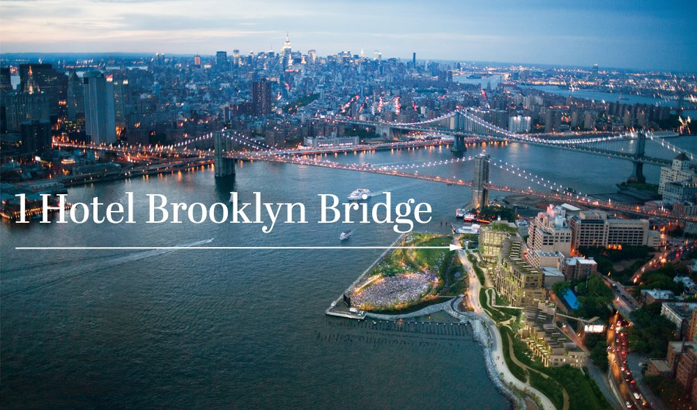1 Hotel Brooklyn Bridge